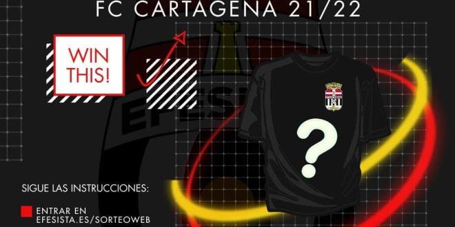 ¡Sorteo Efesista! Gana una camiseta del FC Cartagena
